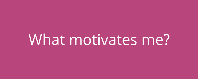 Personality test - what motivates me