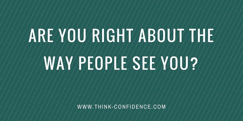 how people perceive you