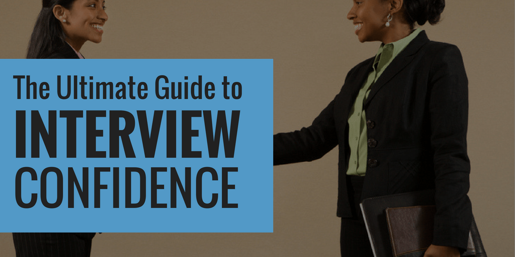 The Ultimate Guide To Interview Confidence